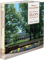 From a Grove of Oaks: The Story of Elon University