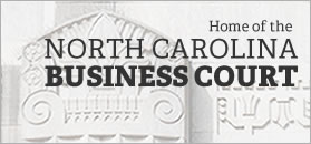 Home of the North Carolina Business Court
