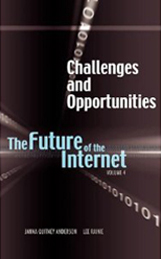 The Future of the Internet IV Challenges and Opportunities Imagining the Internet