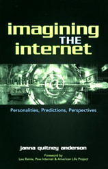 Imaging the Internet by Janna Quitney Anderson